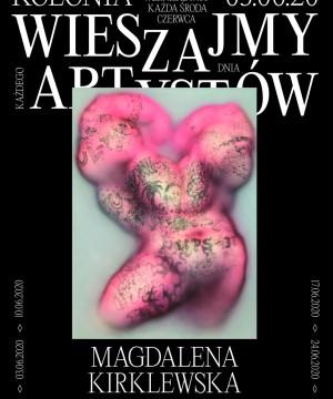 Magdalena Kirklewska   Wieszajmy artystów każdego dnia