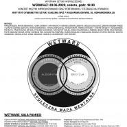 Wystawa  wetware: proliferacja  i  przeczucie