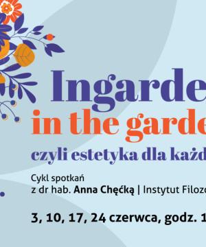 Ingarden in the garden