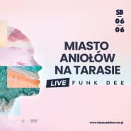 Wieczorne granie na tarasie - Funk Dee