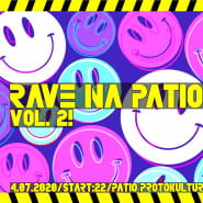 RAVE na Patio vol. 2