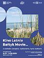 Kino Letnie Bałtyk Movie...