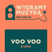 Voo Voo - Wygramy Muzyką | koncert na żywo