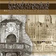 Impresje gdańskie. Wojciech Kostiuk, Cezary Paszkowski