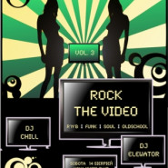 Rock The Video vol. 3: Chill & Elewator