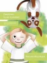 """3 książki """"Zwierzaki to nie pluszaki"""" dla dzieci"""