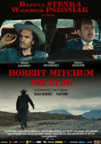 Robert Mitchun nie żyje