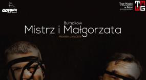"""Zaproszenie na spektakl """"Mistrz i Małgorzata"""""""