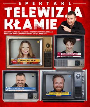 Telewizja kłamie -