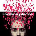 Ewelina płacze