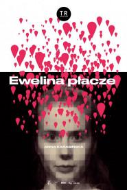 Ewelina płacze -
