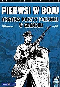 Uroczysta premiera komiksu o obronie Poczty Polskiej odbędzie się 1 września.
