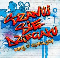Twórcy programu chcieli trafić do młodzieży także poprzez graffiti.
