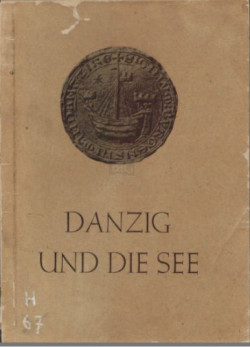 "Okładka książki Alberta Forstera ""Danzig und die See""."
