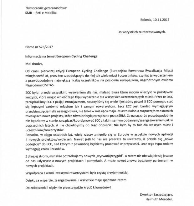 Koniec rywalizacji European Cycling Challenge w dotychczasowej postaci. Organizator, urząd miasta Bolonia (Włochy), poinformował kilka dni temu, że z braku zasobów organizacyjnych, nie będzie jużw stanie organizować współzawodnictwa.