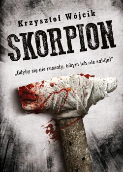 """W czwartek, 26 kwietnia, o godz. 18, w Galerii Bałtyckiej w Gdańsku odbędzie się premiera książki """"Skorpion"""" z udziałem autora. Wstęp wolny."""