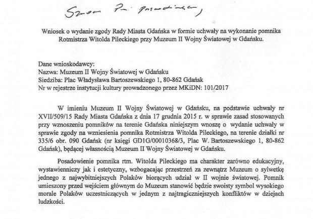 Wniosek o zgodę na ustawienie pomnika rotmistrza Witolda Pileckiego wpłynął do Rady Miasta Gdańska 26 lutego. 1 marca został przekazany do prezydent Aleksandry Dulkiewicz.