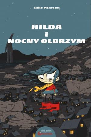 Komiksy o Hildzie wydane przez wyd. Centrala w serii Centralka cieszą się bardzo dużą, zasłużoną zresztą popularnością.
