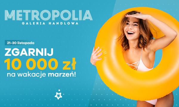 Główną nagrodą w urodzinowym konkursie Galerii Metropolia jest voucher o wartości 10 tys. zł.