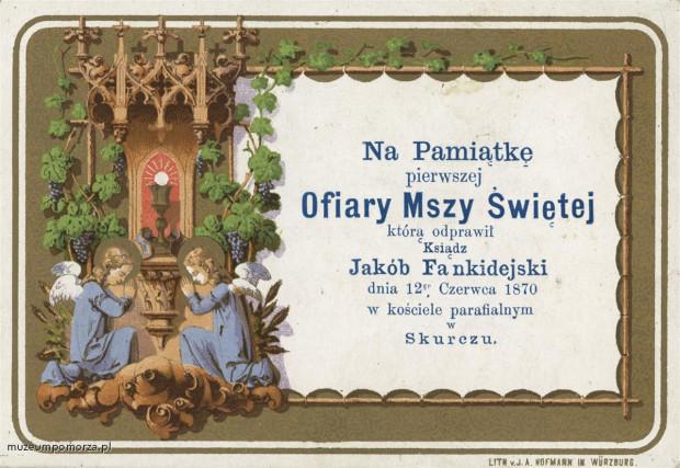Kartka upamiętniająca Ofiarę Mszy Świętej, którą odprawił Ksiądz Jakób Fankidejski (1844-1883) z 12 czerwca 1870 w kościele parafialnym w Skurczu (pisownia oryginalna).